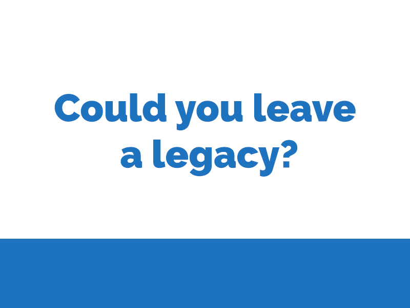 Could you leave a legacy?